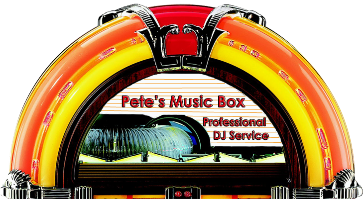 Petes Music Box,  D.J. Service